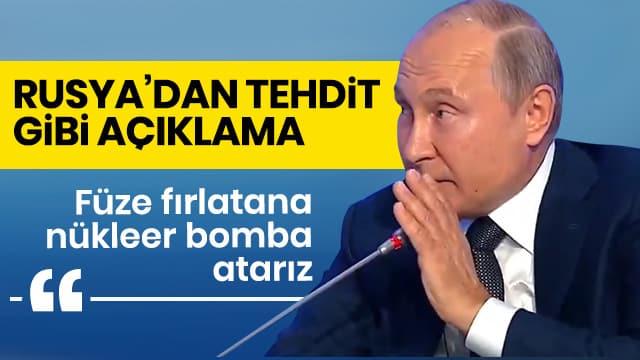 Rusya açık açık tehdit etti: Füze atana nükleer bomba atarız