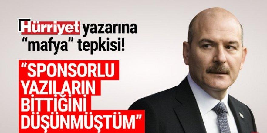 Bakan Soylu'dan Hürriyet yazarına ''mafya'' tepkisi