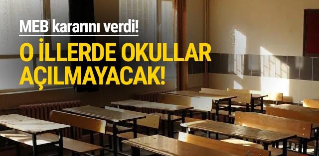MEB'yen yeni karar: Okulların açılmayacağı iller belli oldu!