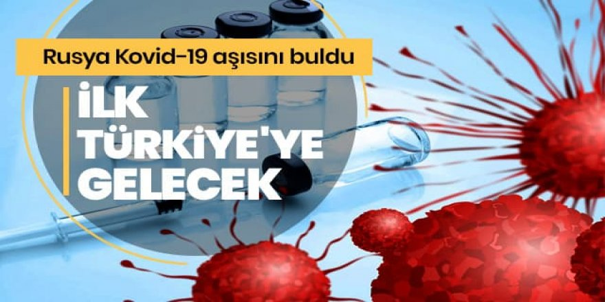 Kovid-19 aşısının ilk duraklarından biri de Türkiye olacak