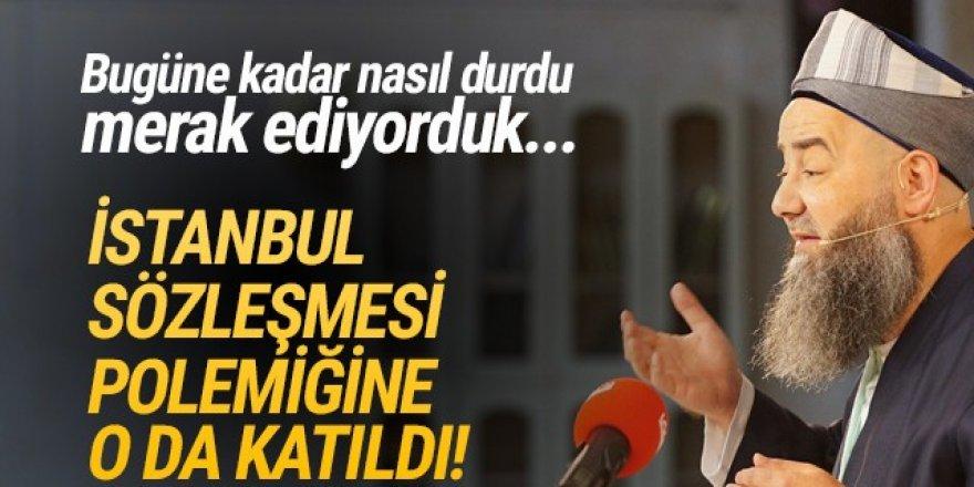 İstanbul Sözleşmesi tartışmalarına Cübbeli Ahmet de katıldı