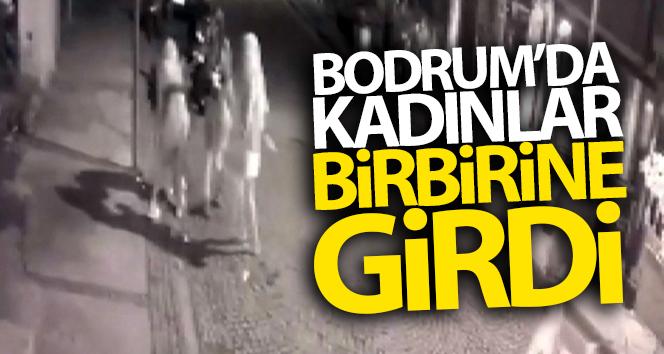 Bodrum'da kadınlar birbirine girdi