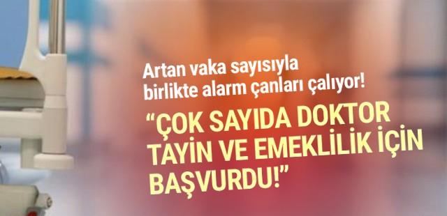 Türkiye'de doktorlardan arka arkaya emeklilik başvurusu