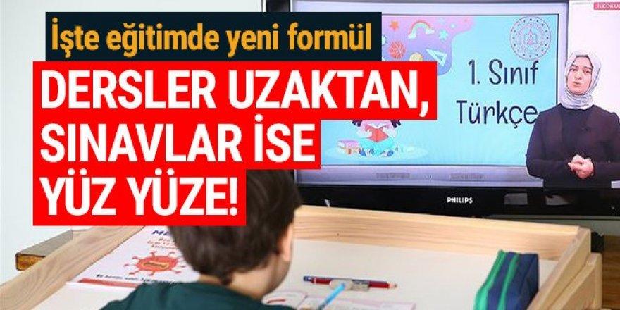 Erdoğan onay verdi: Eğitim uzaktan, sınavlar yüz yüze!