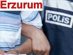 Erzurum polisi yakaladıkca yakalıyor