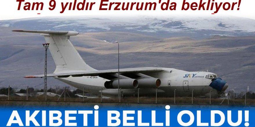 Tam 9 yıldır Erzurum'da bekliyor!