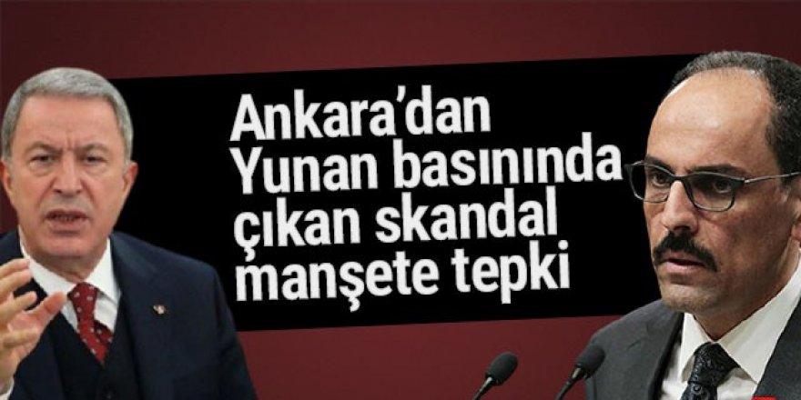Ankara'dan Yunan gazetesinde çıkan skandal habere sert tepki!
