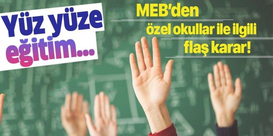 MEB'den özel okullarla ilgili flaş karar!