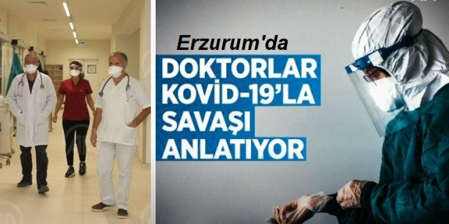 DOKTORLAR KOVİD-19'LA SAVAŞI ANLATIYOR