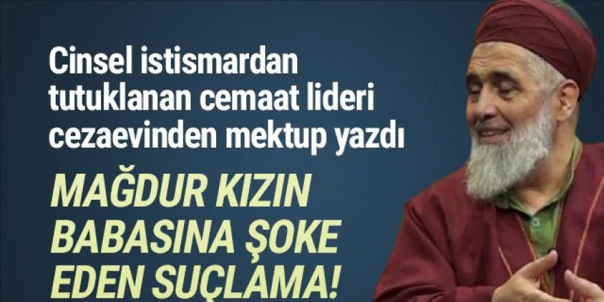 İstismardan tutuklanan tarikat lideri: ''Yokluğumu hissettirmeyin!''