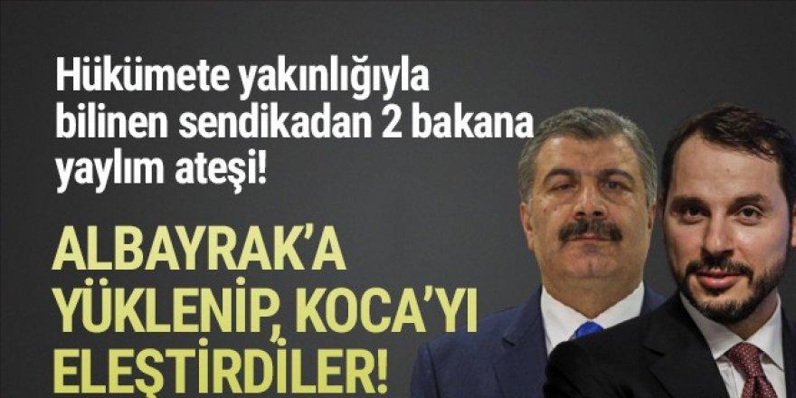 AK Parti'ye yakın sendikadan Bakan Koca ve Albayrak'a sert sözler