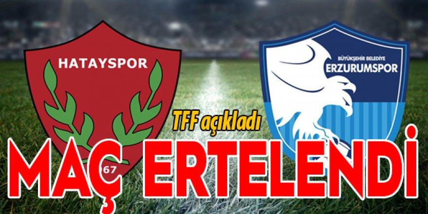 Hatayspor-BB Erzurumspor maçını erteledi