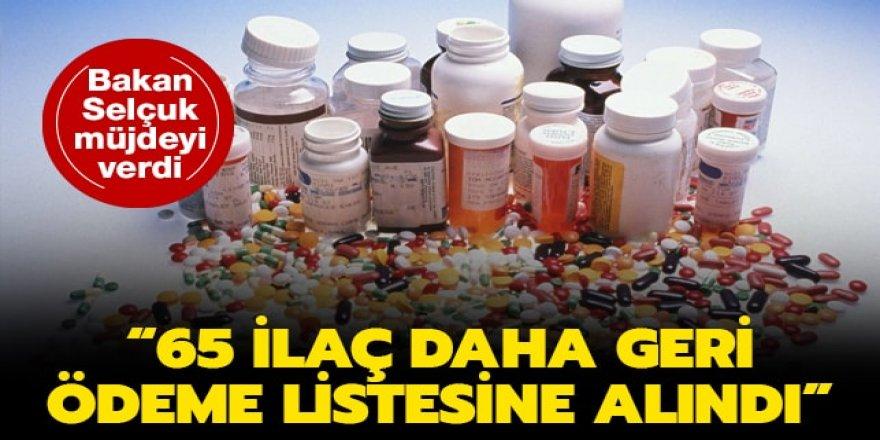 65 ilacı daha geri ödeme listesine aldık