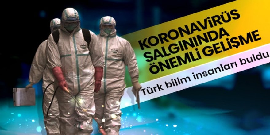 Koronavirüsle ilgili flaş gelişme... Türk bilim insanları geliştirdi