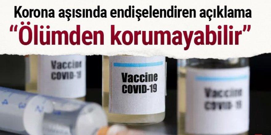 Korona aşısında endişelendiren açıklama: Ölümden korumayabilir!