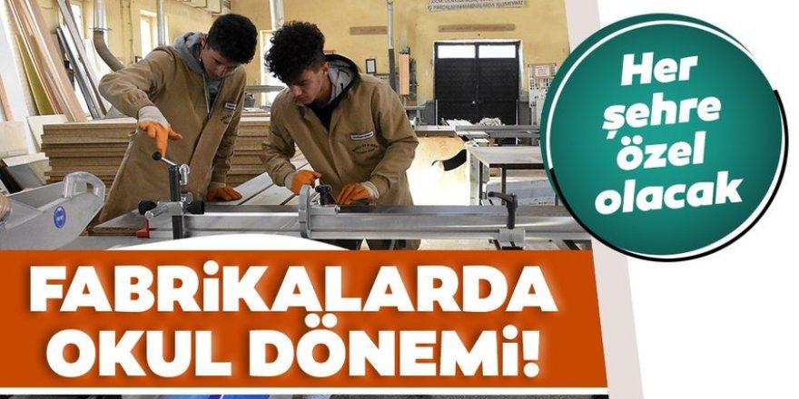 Fabrikalarda okul dönemi başlıyor!