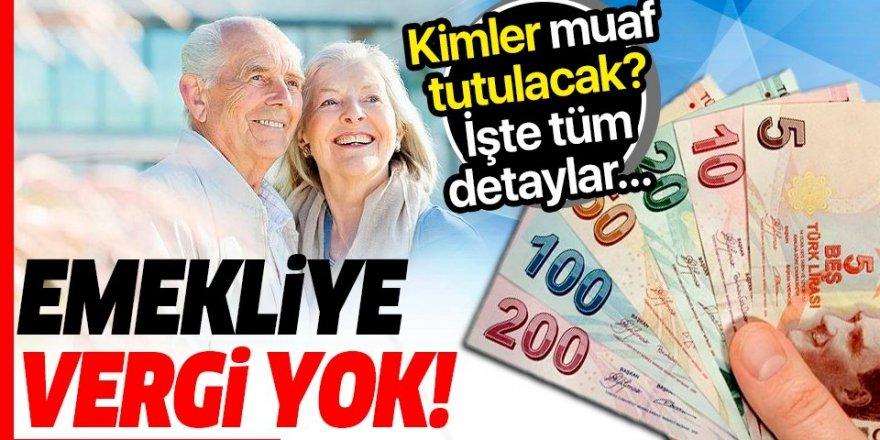 Emekliye vergi yok!
