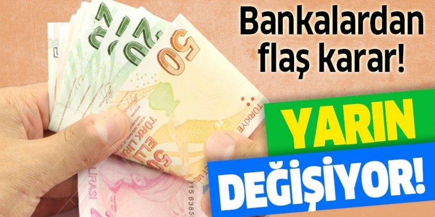 Bankalardan önemli mesai kararı! Yarın değişiyor