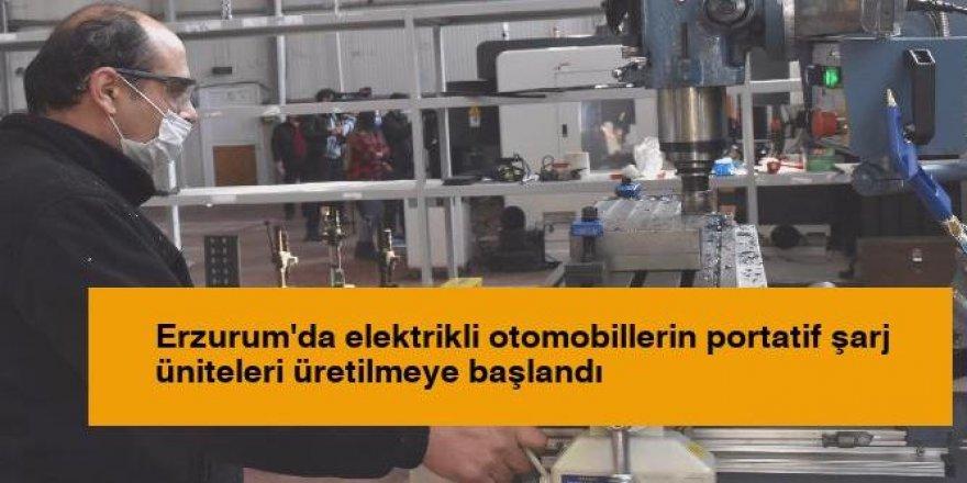 Erzurum'da elektrikli otomobillerin portatif şarj üniteleri üretilmeye başlandı
