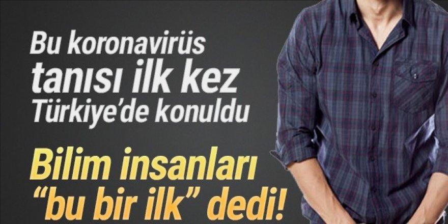 Bu koronavirüs tanısına ilk kez Türkiye'de rastlandı!