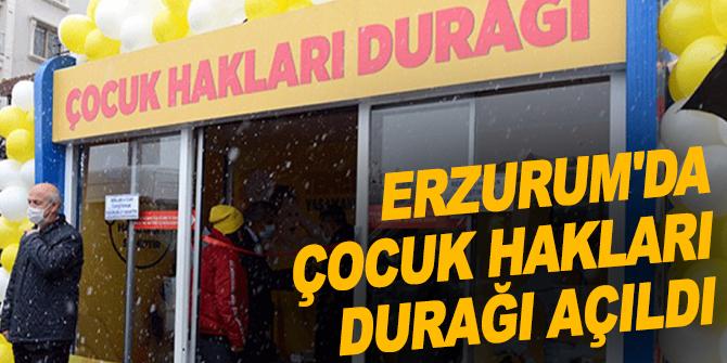 Erzurum'da Çocuk Hakları durağı açıldı