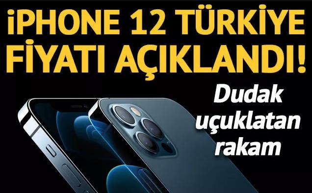 iPhone 12 Türkiye fiyatı açıklandı! Dudak uçuklatan fiyat