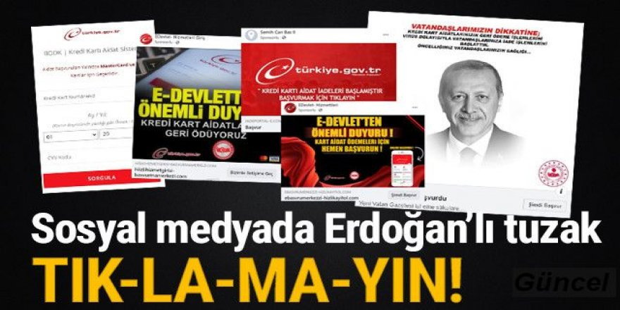 Sosyal medyada Erdoğan'lı tuzak!