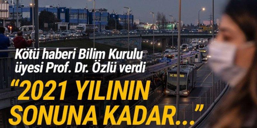 Prof. Dr. Özlü tarihi verdi: ''2021'in sonuna kadar...''