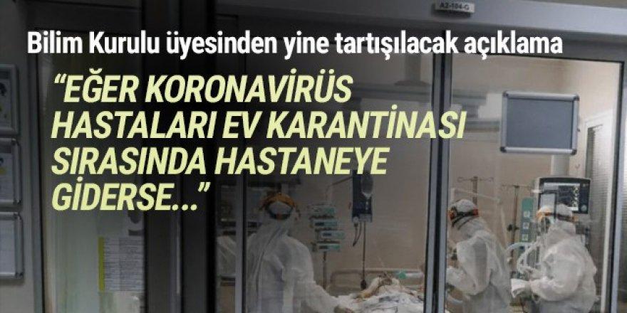 Koronavirüs hastaları evlerinden çıkıp hastaneye gidebilecek!