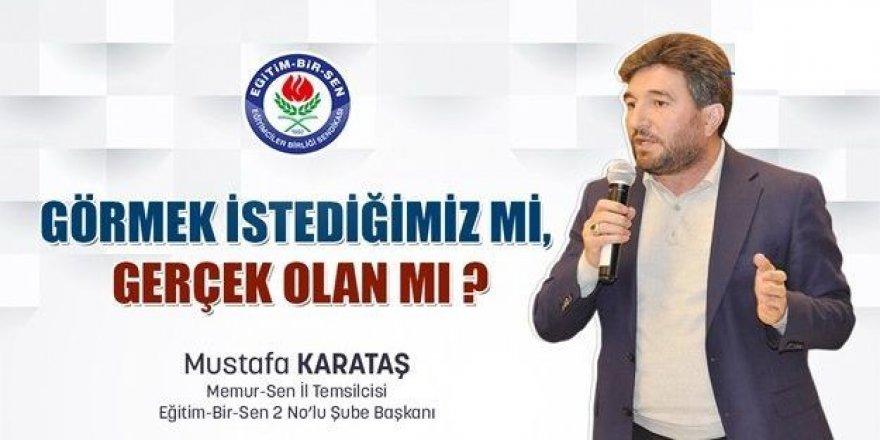 Sendika Başkanı Karataş'tan açıklama geldi