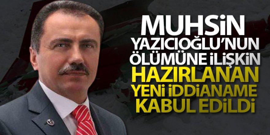 Muhsin Yazıcıoğlu'nun ölümüne ilişkin hazırlanan yeni iddianame kabul edildi