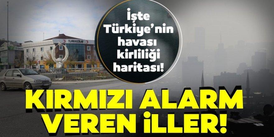 Türkiye'de havası en kaliteli ve en kalitesiz yerler belli oldu