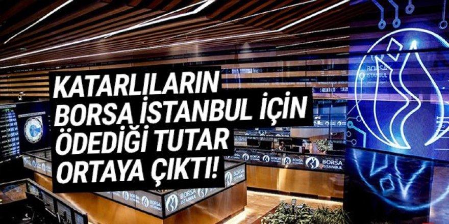 Katarlıların Borsa İstanbul'a ödediği para ortaya çıktı