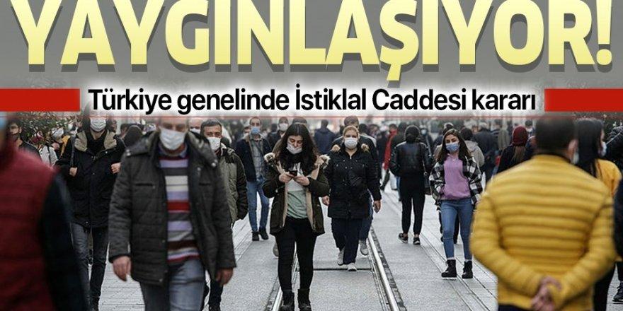 """Türkiye genelinde """"İstiklal Caddesi"""" kararı"""