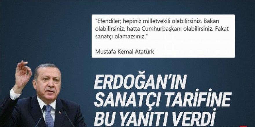 Erdoğan'ın sanatçı tarifine sanatçılardan Atatürklü yanıt