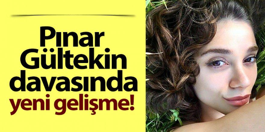 Pınar Gültekin'in katil zanlısının akıl sağlığı sağlam çıktı
