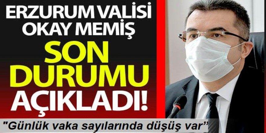 """Erzurum Valisi Memiş: """"Karantinadan sonra günlük vaka sayılarında düşüş var"""""""