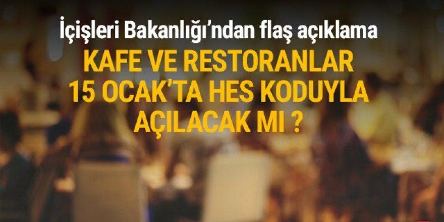 ''Kafe ve restoranlar HES kodu şartıyla açılacak'' iddialarına yanıt