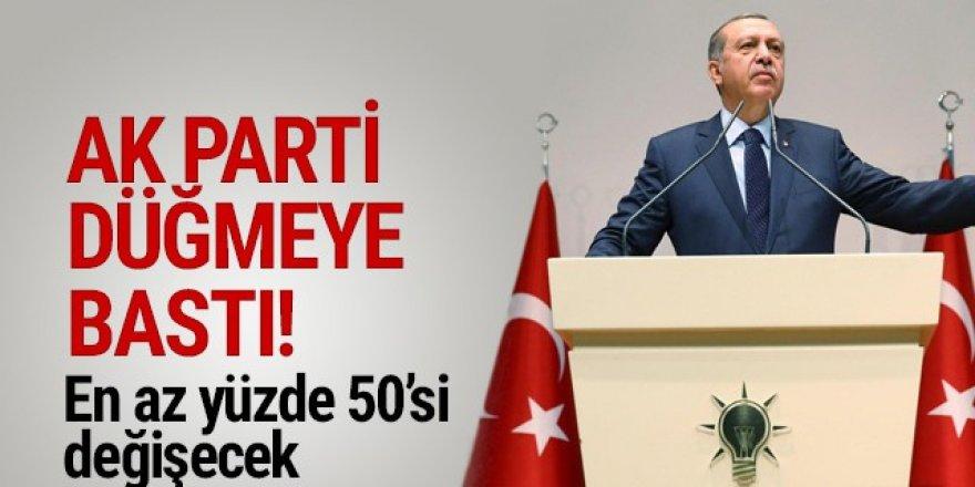 AK Parti yönetiminde büyük revizyon! Yüzde 50'si değişecek