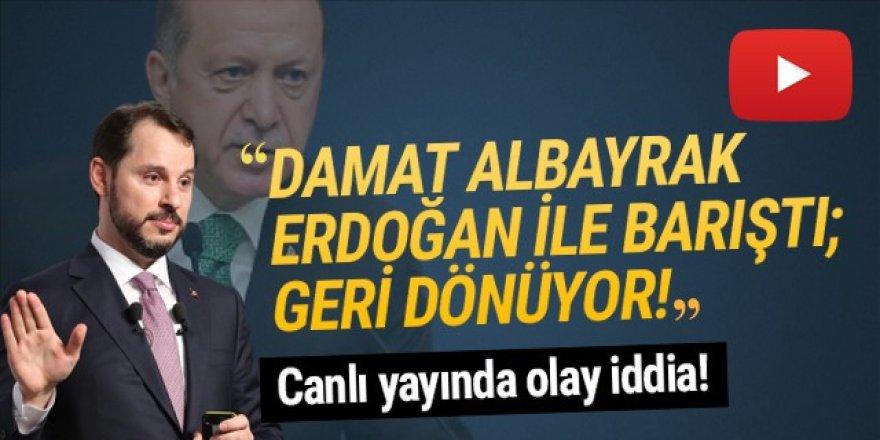''Berat Albayrak Erdoğan ile barıştı, 2 hafta içinde geri dönüyor!''