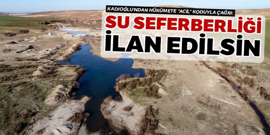 Prof. Dr. Mikdat Kadıoğlu: Su seferberliği ilan edilsin