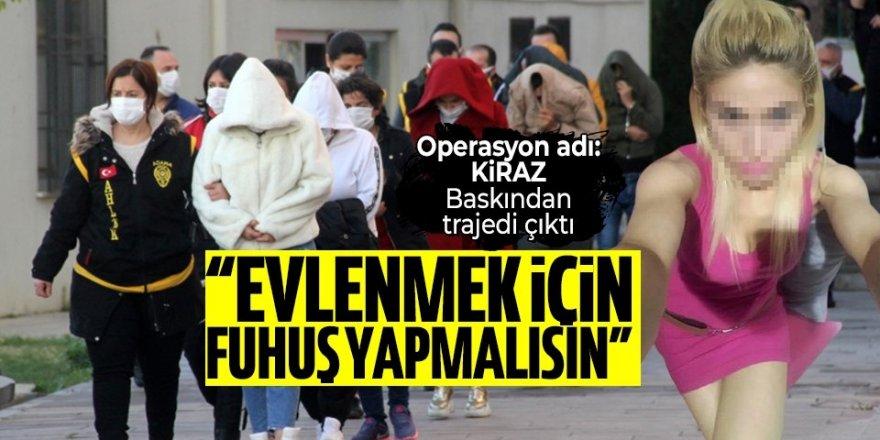 Adana fuhuş operasyonunun altından trajedi çıktı: