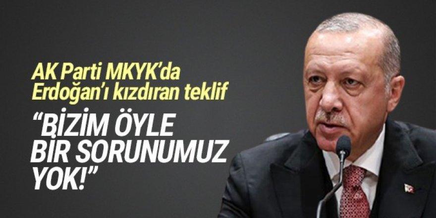 AK Parti MKYK'da Erdoğan'ı kızdıran teklif! ''Öyle bir sorunumuz yok''
