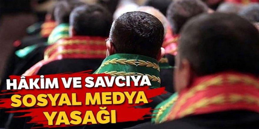 Hâkim ve savcılara sosyal medya yasağı