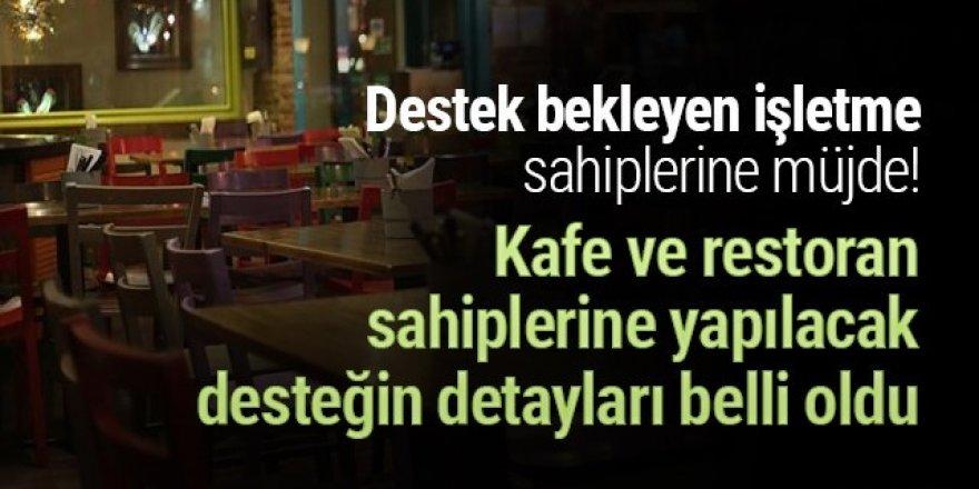 Bakan Elvan açıkladı! Kafe ve restoranlara ne kadar devlet desteği ödemesi yapılacak?