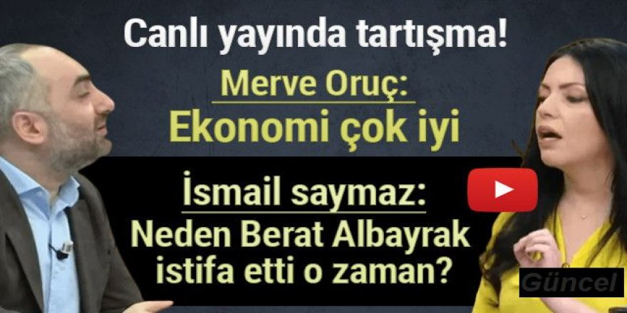 İsmail Saymaz'ın canlı yayında Merve Oruç'a sözleri olay oldu