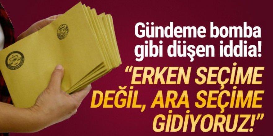 Türkiye ara seçime mi gidiyor ? Gündeme bomba gibi düşen iddia!
