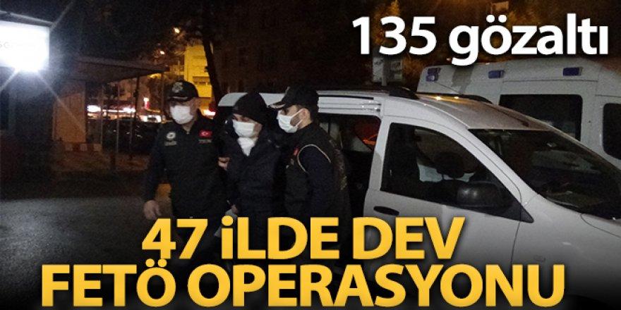 47 ilde eş zamanlı FETÖ operasyonu: 135 gözaltı