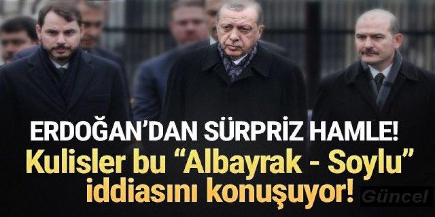 Erdoğan'dan Süleyman Soylu ve Berat Albayrak sürprizi