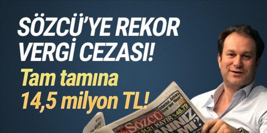 Sözcü'ye 14.5 milyon TL rekor vergi cezası!